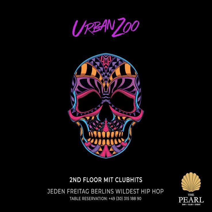 The Pearl 24.01.2020 Urban Zoo - nur Freitags Berlins wildest Hip Hop