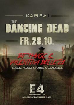 E4 Berlin Kampai Halloween / The dancing dead