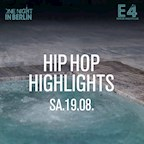 E4 Berlin One Night in Berlin / Hip Hop Highlights