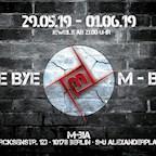 M-Bia Berlin Bye Bye M-Bia (the final / 3 Days)