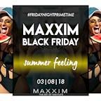 Maxxim Berlin Thank god its Friday - Black Friday