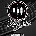 Bricks Berlin Ohboy! presents DJ's of Berlin Soundsystem