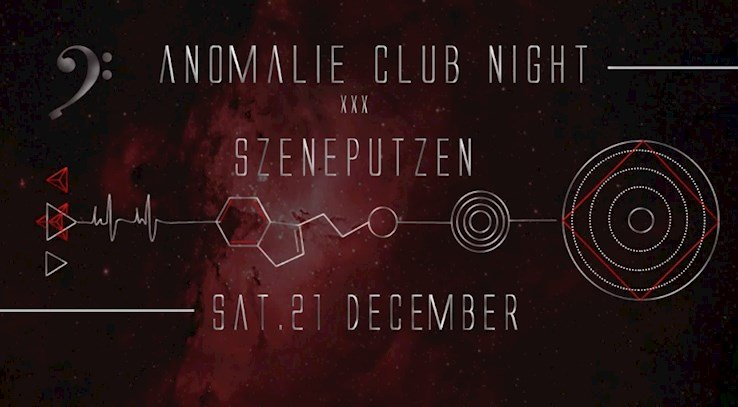 Anomalie Art Club 21.12.2019 Anomalies Club Night xxx Szeneputzen with Echoes of October, Sept uvm