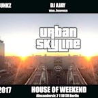 House of Weekend Berlin Urban Skyline - Hip Hop with a view - Easter Rooftop special