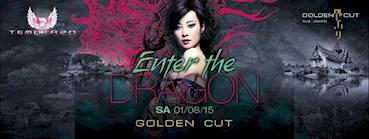 Golden Cut 01.08.2015 Enter the Dragon