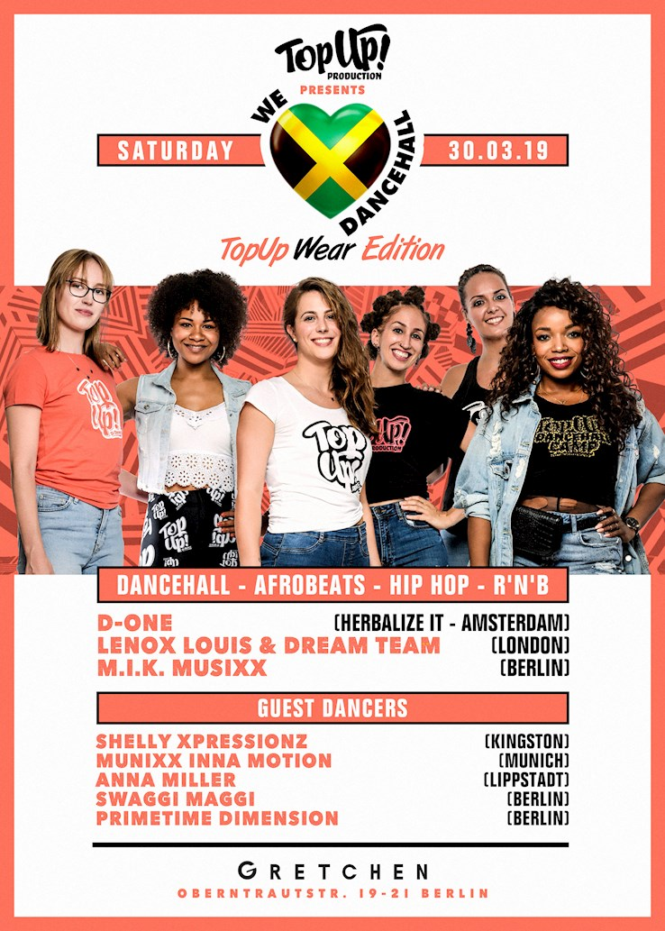 Gretchen 30.03.2019 We Love Dancehall - Afrobeats, Hip Hop & Dancehall