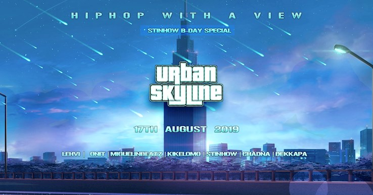 Club Weekend 17.08.2019 Urban Skyline - hip hop with a view - endless summer