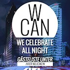 40seconds Berlin Panorama Nights presents  W-Can   We Celebrate All Night
