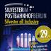Postbahnhof am Ostbahnhof Berlin Die große Silvesterparty 2012/2013 *All Inclusive* auf 4 Floors