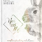 Bricks Berlin You & Me - Easter Friday Edition w/ Nicolai Kubera