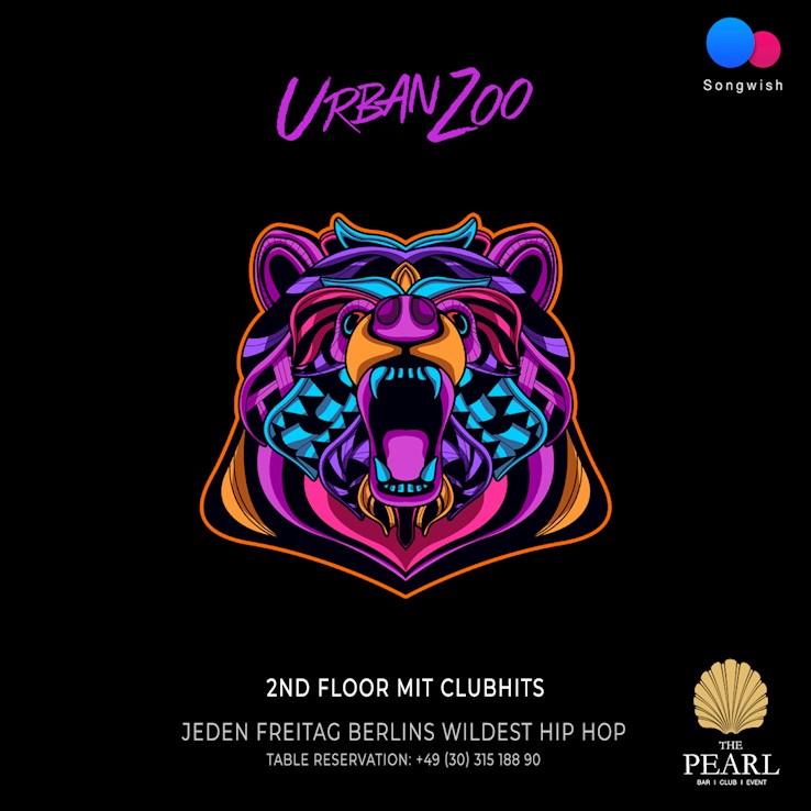 The Pearl 18.10.2019 Urban Zoo - nur Freitags Berlins wildest Hip Hop