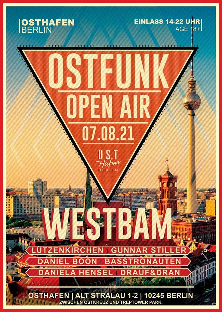 Osthafen 07.08.2021 Ostfunk Open Air /w. Westbam and Friends