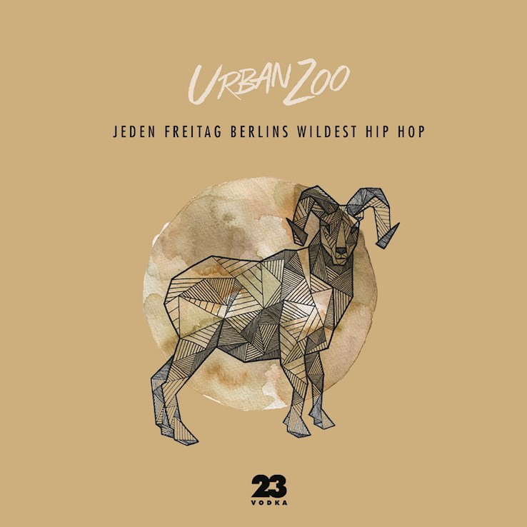 The Pearl 26.05.2017 Urban Zoo - nur Freitags Berlins wildest Hip Hop