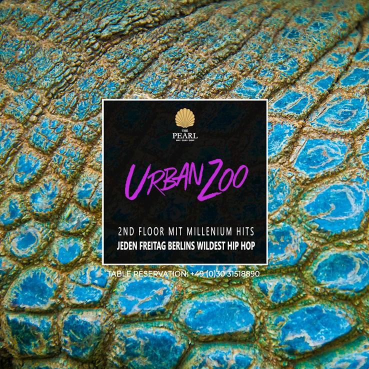 The Pearl 26.04.2019 Urban Zoo - nur Freitags Berlins wildest Hip Hop
