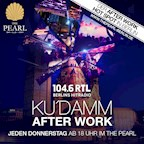 The Pearl Berlin 104.6 RTL Kudamm Afterwork - The Grand Opening