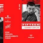 Club Weekend Berlin Fifteen. Hiphop Fridayfifteen - Summer Cem Live! Tour Abschluss Hip Hop Friday