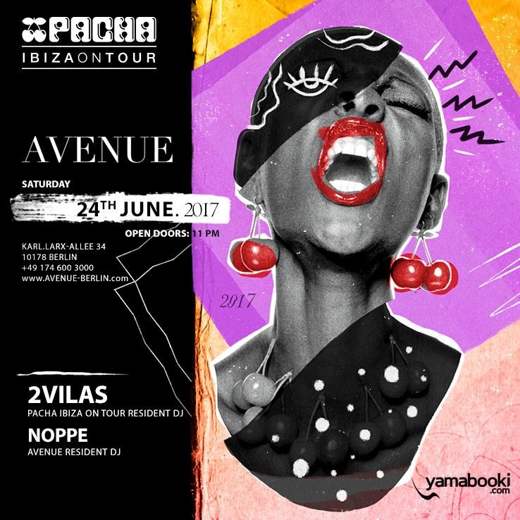 Avenue 24.06.2017 Avenue x Pacha Ibiza