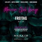 Maxxim Berlin Friday   Maxxim Club Lounge