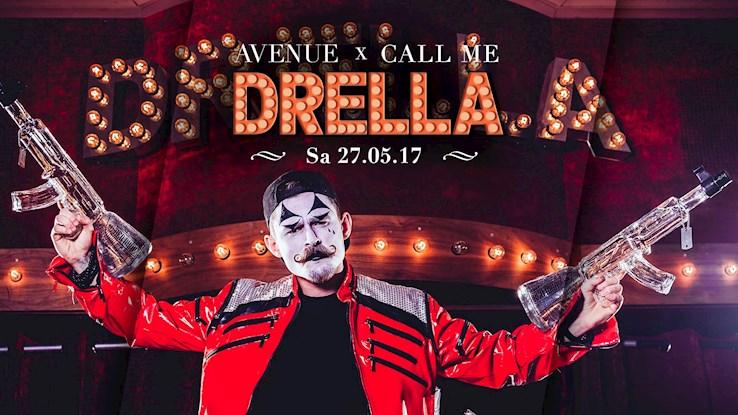 Avenue 27.05.2017 Avenue x Call me Drella München