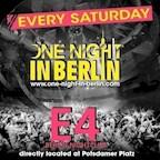 E4 Berlin One Night in Berlin