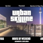 House of Weekend Berlin Urban Skyline - Hip Hop with a view