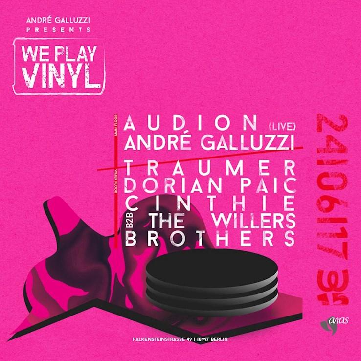 Watergate 24.06.2017 André Galluzzi presents WE Play Vinyl