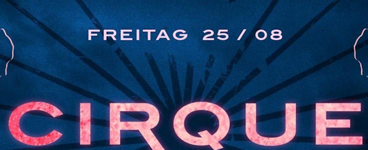 NOHO 25.08.2017 Cirque Du Noho