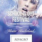 Adagio Berlin Mega School is out Festival