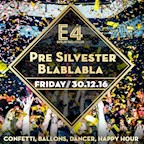 E4 Berlin Pre Silvester Blah Blah Blah