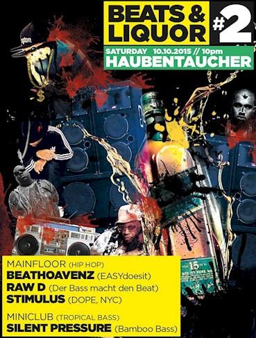 Haubentaucher 10.10.2015 Beats & Liquor - Hip Hop & Tropical Bass auf 2 Floors