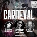 Maxxim Berlin The official Maxxim Carneval - DJ Kid Chris Live