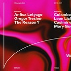 Watergate Berlin Try Land: Anfisa Letyago, Gregor Tresher, The Reason Y, Colambo