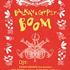 Lido Berlin Balkan & Gypsy Boom w. Karacho Rabaukin, Drug Maymun & Interpaul