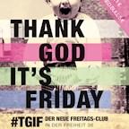 Große Freiheit 36 Hamburg Thank God It's Friday - #TGIF