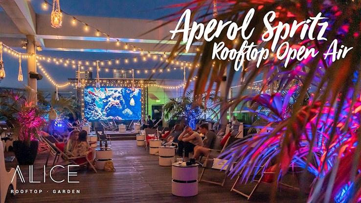 Alice Rooftop 11.07.2020 Aperol Spritz Rooftop Open Air