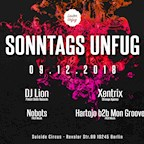Suicide Circus Berlin Sonntags Unfug w/ DJ Lion, Xentrix and Fehler-Musik