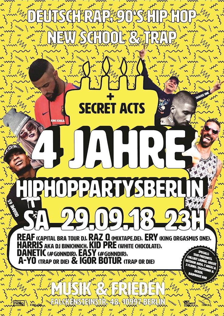 Musik & Frieden 29.09.2018 4 Jahre Hip Hop Partys Berlin - 7 Live Acts, 9 DJs, 3 Floors