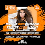 Empire Berlin Empire Club Nacht - Trap meets Deutschrap